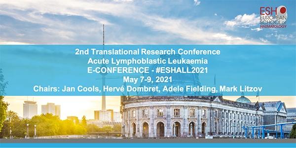 2nd Translational Research Conference: ACUTE LYMPHOBLASTIC LEUKAEMIA